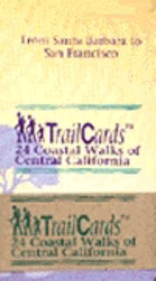 Trailcards 24 Coastal Walks of Central California