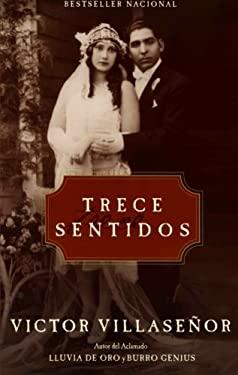 Trece Sentidos = Thirteen Senses