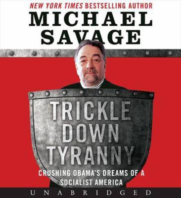 Trickle Down Tyranny CD: Trickle Down Tyranny CD 9780062116529