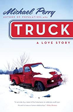 Truck: A Love Story 9780060571177