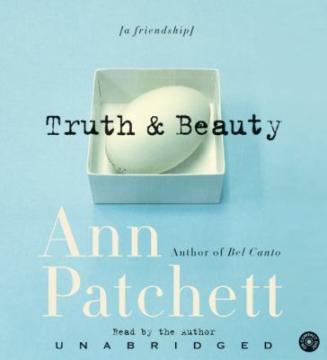 Truth & Beauty: A Friendship 9780060755997