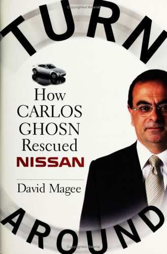 Turnaround: How Carlos Ghosn Rescued Nissan