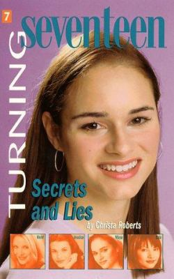 Turning Seventeen #7: Secrets and Lies