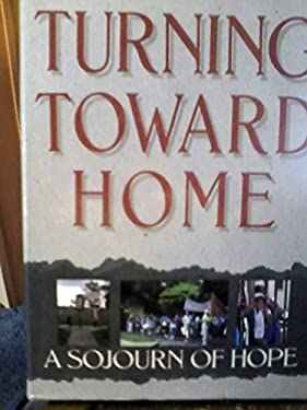Turning Toward Home: A Sojourn of Hope