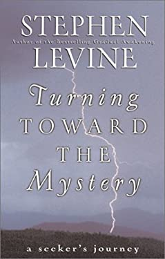 Turning Toward the Mystery: A Seeker's Life 9780062517449