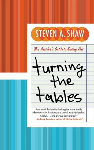 Turning the Tables: The Insider's Guide to Eating Out 9780060891404