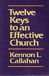 Twelve Keys to an Effective Church 177206