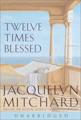 Twelve Times Blessed: Twelve Times Blessed
