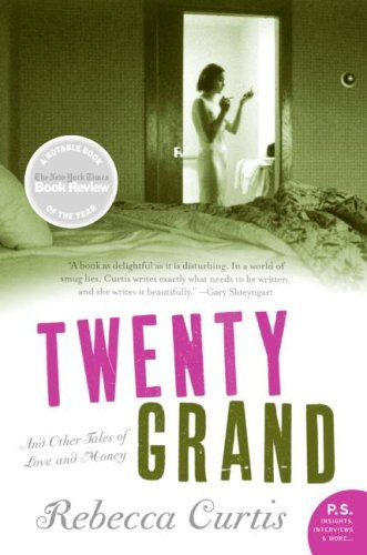 Twenty Grand: And Other Tales of Love and Money