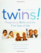 Twins!: Pregancy, Birth, and the First Year of Life