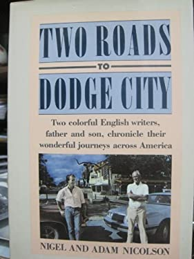 Two Roads to Dodge City