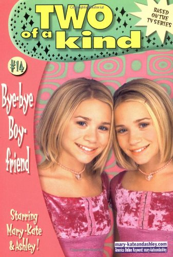 Two of a Kind #14: Bye-Bye Boyfriend