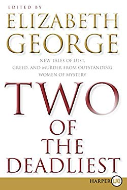 Two of the Deadliest LP: New Tales of Lust, Greed, and Murder from Outstanding Women of Mystery