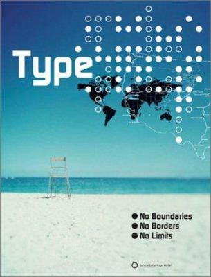 Type: No Borders, No Boundaries, No Limits