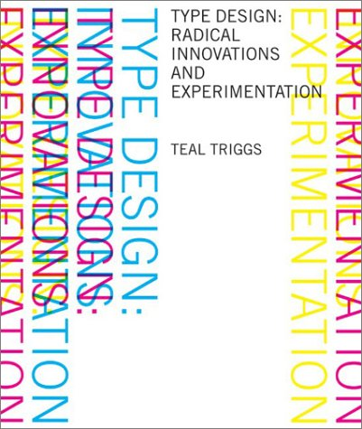 Type Design: Radical Innovations and Experimentation 9780060567590