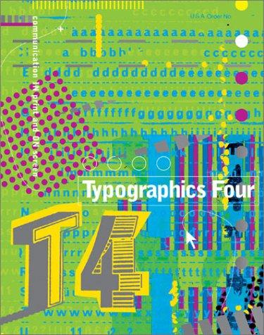 Typographics Four: Analysis + Imagination = Communication