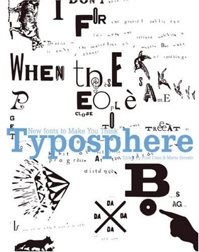 Typosphere: New Fonts to Make You Think 9780061144219