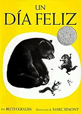 The Happy Day (Spanish Edition): Un Dia Feliz 9780064434140