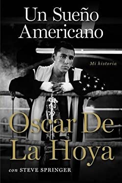 Un Sueno Americano: Mi Historia 9780061725425