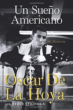 Un Sueno Americano: Mi Historia 9780061645136