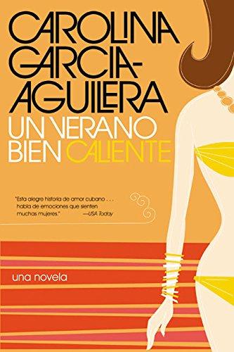 Un Verano Bien Caliente = One Hot Summer