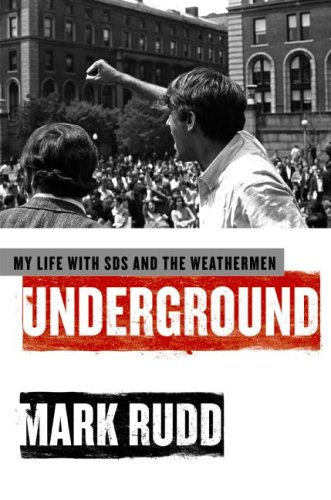 Underground: My Life with SDS and the Weathermen 9780061472756