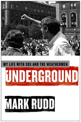 Underground: My Life with Sds and the Weathermen 9780061472763