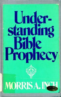 Understanding Bible Prophecy
