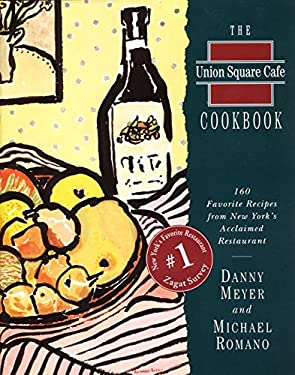 Union Square Cafe Cookbook Ri: 160 Favorite Recipes from New York's Acclaimed Restaurant