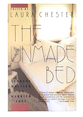 Unmade Bed: Sensual Writing on Married Love