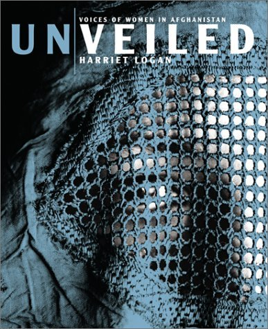 Unveiled: Voices of Women in Afghanistan 9780060510879