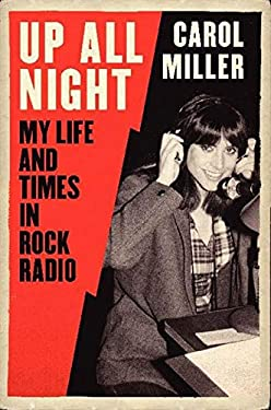 Up All Night: My Life and Times in Rock Radio 9780061845246