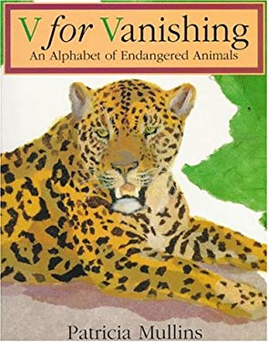 V for Vanishing: An Alphabet of Endangered Animals