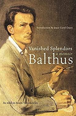 Vanished Splendors: A Memoir