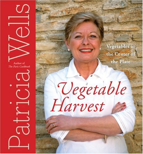 Vegetable Harvest: Vegetables at the Center of the Plate 9780060752446