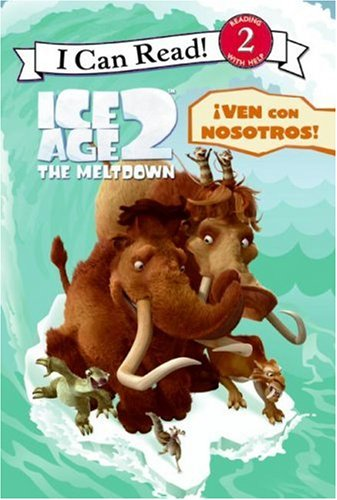 Ven Con Nosotros = Ice Age 2: Join the Pack!