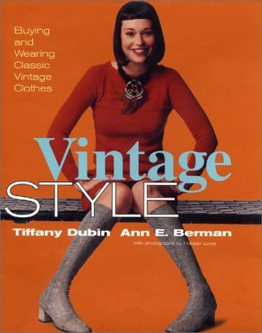 Vintage Style: Buying and Wearing Classic Vintage Clothes