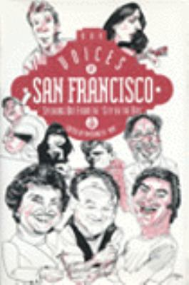 Voices of San Francisco: Speaking Out from the City by the Bay