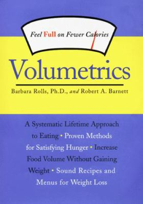 Volumetrics: Feel Full on Fewer Calories