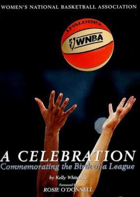 WNBA: A Celebration