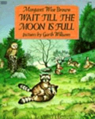 Wait Till Moon Full