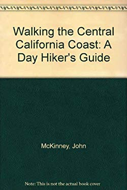 Walking California's Central Coast: A Day Hiker's Guide