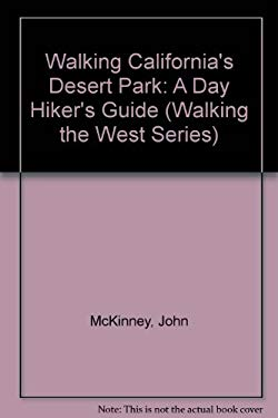 Walking California's Desert Parks: A Day Hiker's Guide
