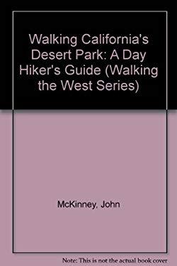 Walking California's Desert Parks: A Day Hiker's Guide