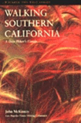 Walking Southern California: A Day Hiker's Guide