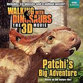 Walking with Dinosaurs: Patchi's Big Adventure (Walking With Dinosaurs the 3d Movie) 22008565