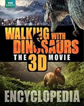 Walking with Dinosaurs Encyclopedia (Walking With Dinosaurs the 3d Movie) 21935671