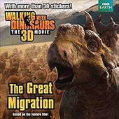 Walking with Dinosaurs: The Great Migration (Walking With Dinosaurs: the 3d Movie) 21942050