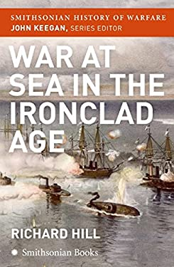 War at Sea in the Ironclad Age