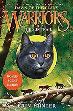 Warriors: Dawn of the Clans #1: The Sun Trail 9780062063465